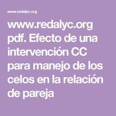 www.redalyc.org pdf. Efecto de una intervención CC para manejo de los celos en la relación de pareja