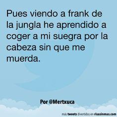 Viendo a frank de la jungla. #humor #risa #graciosas #chistosas #divertidas