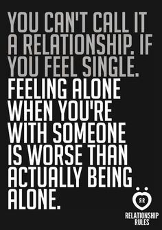 dating someone because youre lonely First, sometimes, attraction to a person can be confused with desire for a  relationship in that case, you just might not feel it for someone — even.