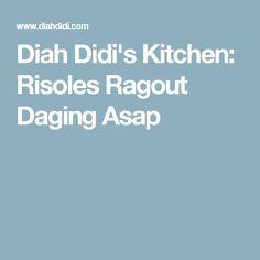 Diah Didi's Kitchen: Risoles Ragout Daging Asap