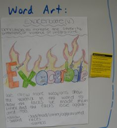 "During our final quarter, my students create new vocabulary & writing activities for each other, and the best ones become actual options.  Here the students have created an art & explanation activity they call ""word art.""  Click on the image to zoom in, especially to see the yellow paper, which explains the activity's specific criteria for ""full credit."""