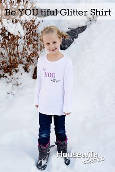 Housewife Eclectic: Be YOU tiful Glitter Shirt with heat transfer instructions.