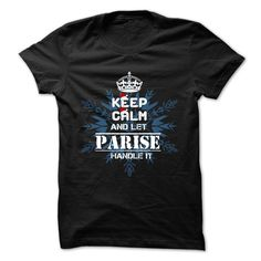 PARISE T-Shirts, Hoodies. ADD TO CART ==► https://www.sunfrog.com/Camping/PARISE-106165281-Guys.html?id=41382