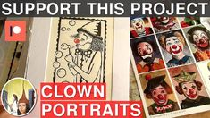Support my Clown Portraits Painting Project on Patreon