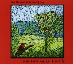 Susie & David Surette Burke - When The Small Birds Sweetly Sing, Ivory