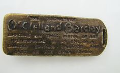 Of great interest to collectors and art historians alike this heavy bronze metal tag was apparently attached to a fairly large McClelland Barclay work of art. One side reads THE SIGNATURE McCLELLAND BARCLAY APPEARS ON THE WORK OF ART IDENTIFIES IT AS ONE OF A LIMITED EDITION CREATED AND CAST IN HIS OWN STUDIO The other side reads McCLELLAND BARCLAY CREATOR OF THE FISHER BODY GIRL PAINTER OF RED BOOK PICTORIAL REVIEW COVERS ETC. TURNS HIS TALENTS TO SCULPTURE Probably dates to the 1930s it…