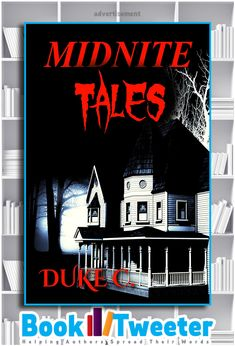 Midnite Tales by Duke C. is in the BookTweeter bookstore.