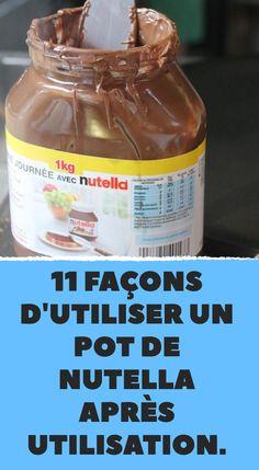 11 façons d'utiliser un pot de Nutella après utilisation