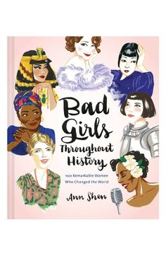 Free shipping and returns on Bad Girls Throughout History Book at Nordstrom.com. Aphra Behn, first female professional writer. Sojourner Truth, activist and abolitionist. Ada Lovelace, first computer programmer. Marie Curie, first woman to win the Nobel Prize. Joan Jett, godmother of punk. The 100 revolutionary women highlighted in this gorgeously illustrated book were bad in the best sense of the word—they challenged the status quo and changed the rules for all who followed. From pirates to…
