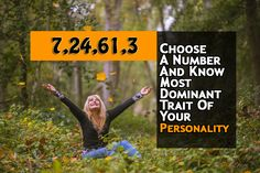 Choose A Number And Know Most Dominant Trait Of Your Personality