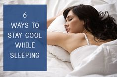 6 Ways to Stay Cool While Sleeping this Summer! #princetonproperties