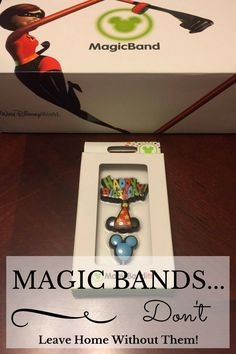 Magic Bands...Don't Leave Home Without Them! #DisneyWorld