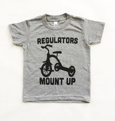 Funny Baby Onesies. Kids tshirt. Baby Boy clothes. Regulators Mount Up Grey Tri blend toddler shirt. American apparel kids tee. by SatMorningPancakes on Etsy https://www.etsy.com/listing/240775430/funny-baby-onesies-kids-tshirt-baby-boy