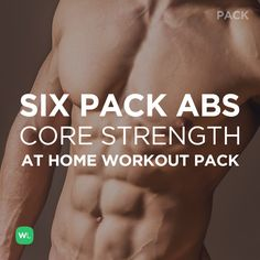 Visit http://WorkoutLabs.com/workout-packs/six-pack-abs-core-strength-at-home-workout-pack-for-men-women/to download this Six Pack Abs Core Strength at Home Workout Pack for men & women