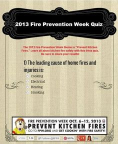 "Test your knowledge on ""Preventing Kitchen Fires"" with the 2013 Fire Prevention Week Quiz! Fire Prevention Week, Injury Prevention, Anti Smoking Poster, Fire Safety Week, Safety Topics, Trivia Quiz, Safety First, Home Safety, Safety And Security"