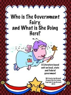 """Make learning about the local, state and federal government more fun with a sprinkle of fairy dust! This unit kicks off with a read-aloud called """"Jenny and the Government Fairy"""".  Four activity sheets go with the story and match Common Core Reading Standards. The unit then launches into government learning sheets, followed by worksheets and activities. Learning about government really can be fun! $"""