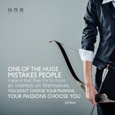 """""""One of the huge mistakes people make is that they try to force an interest on themselves. You don't choode your passions, your passions choose you"""". Jeff Bezos  #quotes"""