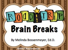 """Road Trip Brain Breaks from Peaceful Playgrounds Shop on TeachersNotebook.com -  (8 pages)  - Students have fun with a """"themed"""" set of 16 brain break cards.  Some examples include:  pose for pictures, dance to Route 66 music, and step on the accelerator."""