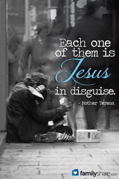 Mother Teresa of Calcutta who saw Jesus in the abandoned and poor and showed us by example to love the poorest of the poor. The Sisters of the Missionaries of Charity continue the same. Mother Teresa of Calcutta, pray for us. The Words, Great Quotes, Inspirational Quotes, Holy Quotes, Motivational, Lds Quotes, Quotable Quotes, Just Keep Walking, Mother Teresa Quotes