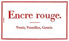 """Essai d'encre #rouge dans l'ouvrage """"L'Art du #typographe"""" rédigé en 1806 par l'imprimeur-libraire B. Vinçard. Des recherches pour une #encre durable et de qualité #numelyo #color #couleur"""