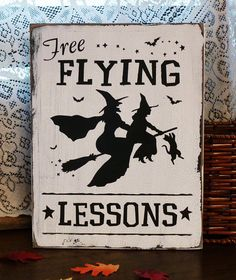 Halloween Sign: Free Flying Lessons by 2ChicksAndABasket, $23.45