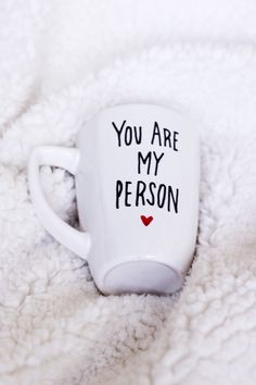 You Are My Person mug / you're my person mug / gift for him / gift for her / mug gift / calligraphy / typography by ivoryandcompany on Etsy https://www.etsy.com/listing/261063411/you-are-my-person-mug-youre-my-person
