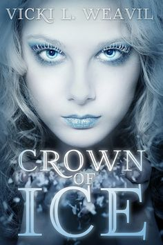 Crown Of Ice by Vicki L Weavil