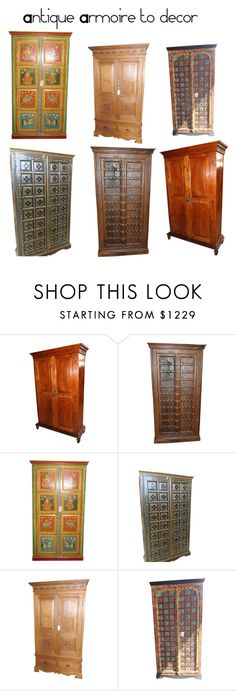 Antique Armoire to decor by era-chandok on Polyvore featuring interior, interiors, interior design, home, home decor, interior decorating, furniture, homedecor, antiques and armoire