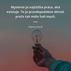 Sigmund Freud, Henry Ford, Einstein, Mindfulness, Humor, Education, Motto, Amen, Quotes
