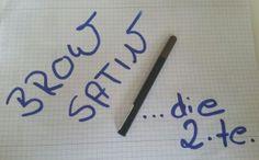 Brow Satin im Test