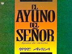 El ayuno del Señor(audio libro/Yiye Avila)1de2 - YouTube Audio Bible, Book Lists, Word Of God, Youtube, Words, Salvador, Christianity, Grande, Romance