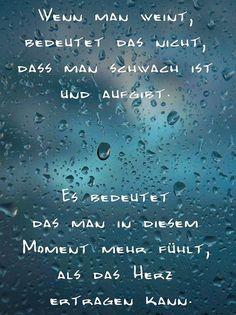 #Weinen                                                                         ...   - Sprüche - #Sprüche #Weinen
