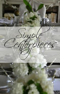 Simple Centerpieces … lots of fun, easy ideas for every season and occasion