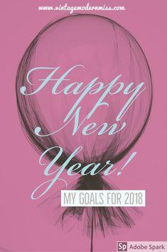 My Goals For 2018 – Vintage Modern Miss