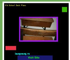 Old School Desk Plans 071706 - The Best Image Search