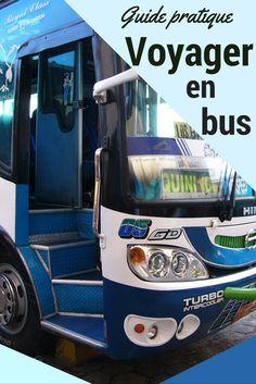 Nos astuces et trucs pour voyager simplement et sereinement en bus, quelque soit le type de bus ... autour du monde