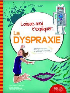 Laisse-moi t'expliquer la...dyspraxie! #livre #teaser #dyspraxie | Mamanbooh!