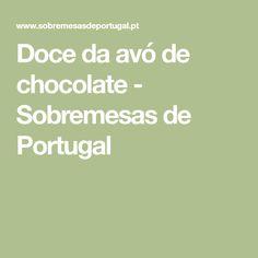 Doce da avó de chocolate - Sobremesas de Portugal