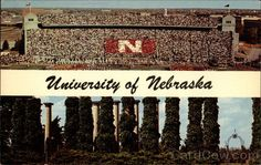 "University of Nebraska Lincoln, Nebraska 1. Band Day in the ""Old"" Stadium 2. Old gateway to the original campus"