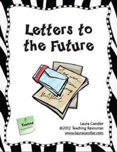 Classroom Freebies: Free - Letters to the Future