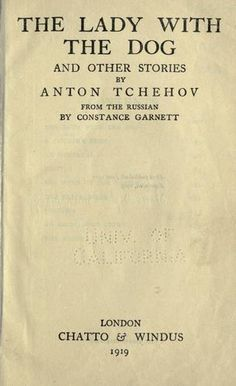 the portrayal of women in the lady with the dog by anton chekov - in anton chekhov's lady with the pet dog and joyce carol oates's version of the short story of the same title, both authors wrote from different perspectives but retained the use of the third-person point of view.