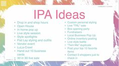 IPA (income producing activities) ideas Business Planner, Business Tips, Lularoe Pop Up Party, Facebook Engagement Posts, Lularoe Consultant, Direct Sales Tips, Vendor Events, Flatlay Styling, Ipa