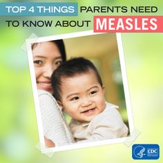 Learn about measles and how to protect your kids.
