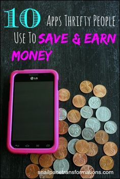 10 Apps Thrifty People Use To Save & Earn Money : Are you using these apps? You don't need a smart phone to use them, a tablet would work too.