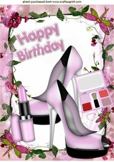 BIRTHDAY GIRL IN PINK WITH SHOES MAKEUP A4 on Craftsuprint - Add To Basket!