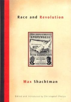 Race and Revolution: Max Shachtman, Christopher Phelps: 9781859845127: Amazon.com: Books