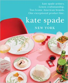 """""""She serves champagne with pizza and eats takeout on china."""" Kate Spade"""