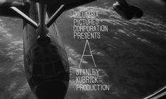 Dr. Strangelove (1964) Stanley Kubrick - opening credits
