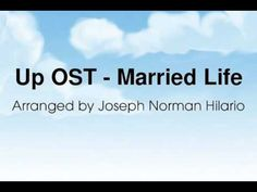 "For all the ""Up"" movie lovers, here's a personal favorite. DISCLAIMER: I do not own this song Life Cover, Disney Songs, Hilario, Married Life, Norman, Joseph, Lovers, Movie, Marriage Life"