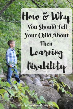 HOW & WHY YOU SHOULD TELL YOUR CHILD ABOUT THEIR LEARNING DISABILITY